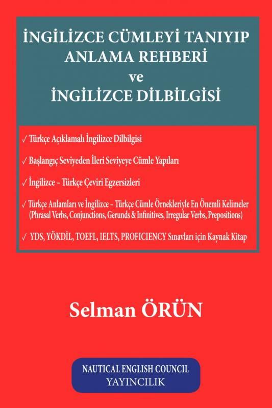 İngilizce Cümleyi Tanıyıp Anlama Rehberi ve İngilizce Dilbilgisi